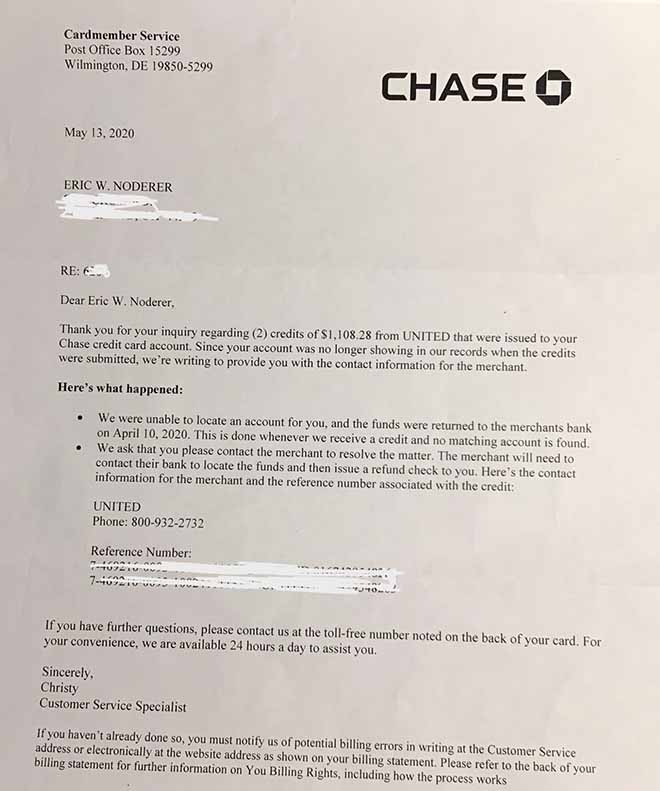 Chase sent proof that it returned the refund to United Airlines.