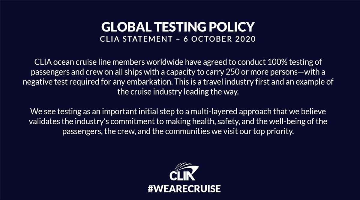 CLIA announces that all member cruise lines have agreed to test crew and passengers for the coronavirus before each voyage.