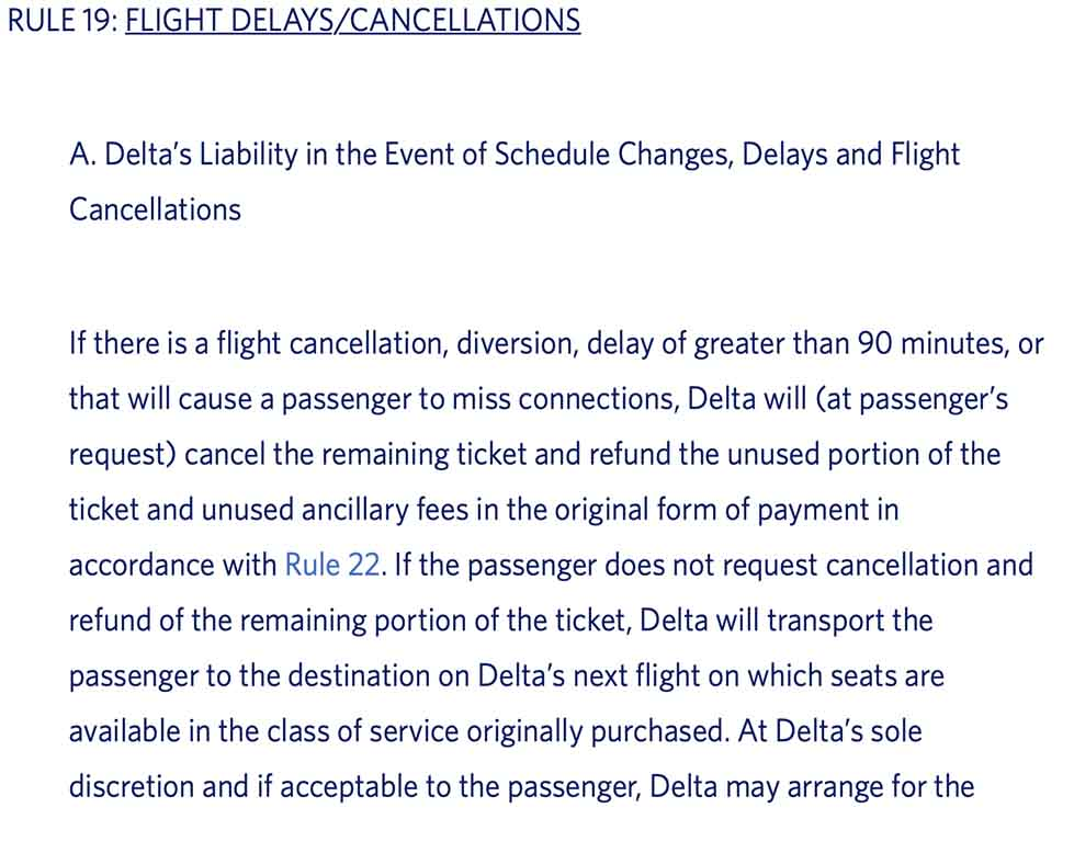 Delta Air Lines contract of carriage says a passenger should be able to ask for a refund after a 90 minute delay. Did the coronavirus crisis change that policy?