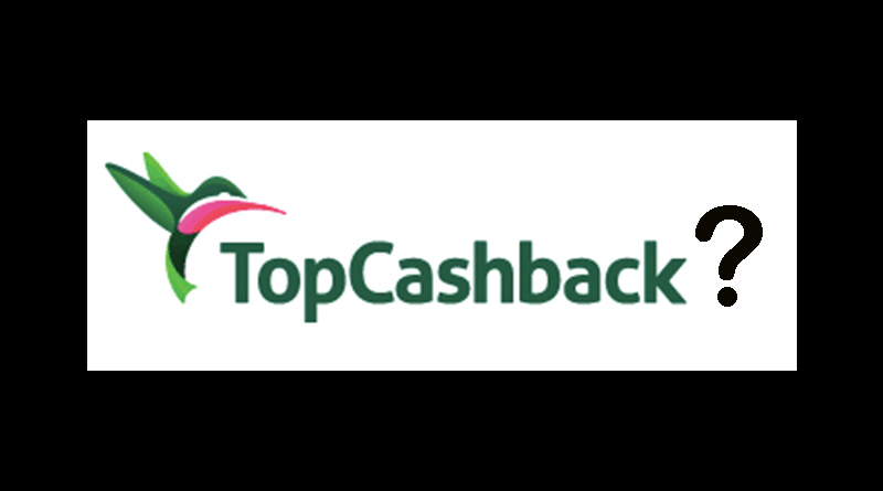 Her TopCashBack rebate is missing. Where is it?