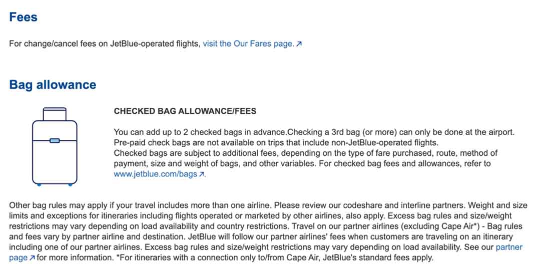 The baggage policy for this passenger at the time she purchased her JetBlue ticket.