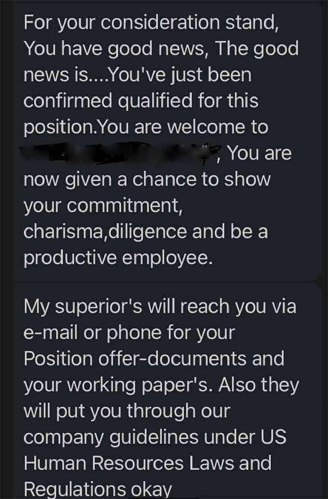 If you receive a surprise job offer vis text like this, it's probably a scam.