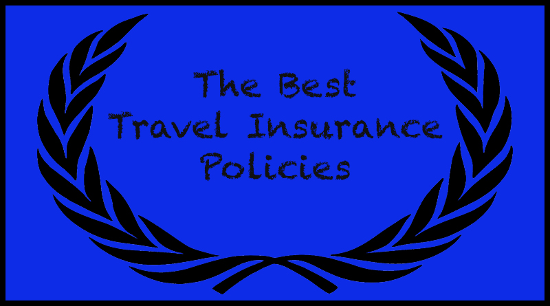 Here are the best travel insurance policies