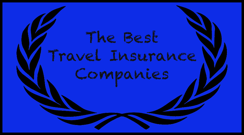 Here are the best travel insurance companies