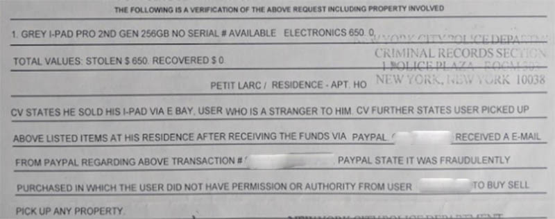 The police report detailing this PayPal scam and iPad theft.