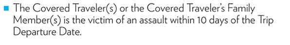 This basic travel insurance policy covers assaults.