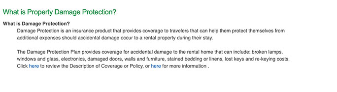 VRBO offers property damage protection to protect against some vacation rental problems.