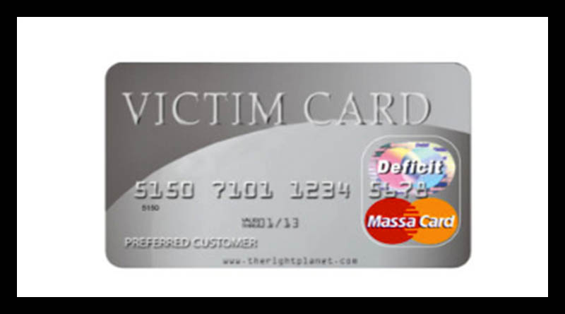 Here's why you should leave your victim card at the door